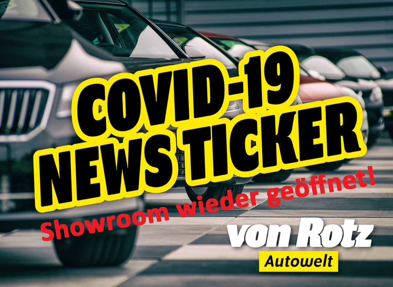 COVID-19 Newsticker - Auto Welt von Rotz AG 1